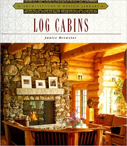 Log Cabins (Architecture and Design Library) Hardcover – May, 1999