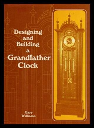 Designing and Building a Grandfather Clock